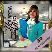 30 De Coleccion by Yolanda Del Rio