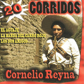 20 Corridos by Cornelio Reyna