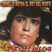 25 Exitazos by Cornelio Reyna