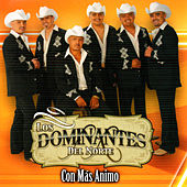 Con Mas Animo by Dominantes Delnorte