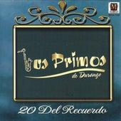 20 Del Recuerdo by Los Primos De Durango