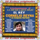 La Musica Que Dejo El Rey, Vol. 2 by Cornelio Reyna