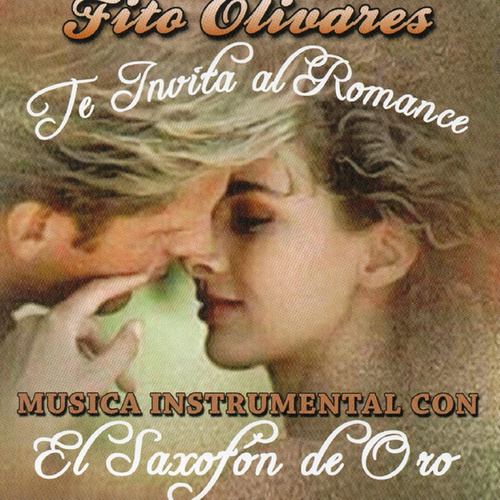 Musica Instrumental Con El Saxofon De Oro by Fito Olivares