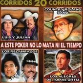 A Este Poker No Lo Mata Ni El Tiempo by Various Artists