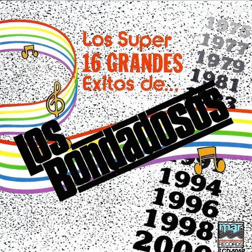 Los 16 Grandes Exitos De Los Bondadosos by Los Bondadosos
