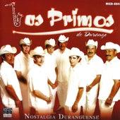 Nostalgia Duranguense by Los Primos De Durango