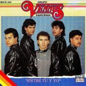 Entre Tu y Yo by Grupo Vennus