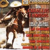 20 Corridos Caballos Famosos by Various Artists