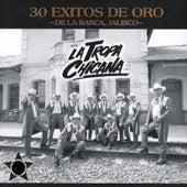 30 Exitos De Oro by La Tropa Chicana