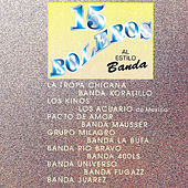 15 Boleros Al Estilo Banda by Various Artists