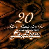 20 Anos Musicales De La Migra by Grupo La Migra