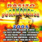 Pasito Duranguense 2006 by Various Artists