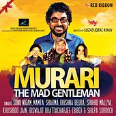 Murari - The Mad Gentleman by Various Artists