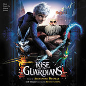 Rise Of The Guardians (Music From The Motion Picture) von Various Artists