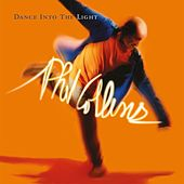 Dance Into The Light (Deluxe Edition) by Phil Collins