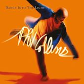 Dance Into The Light von Phil Collins