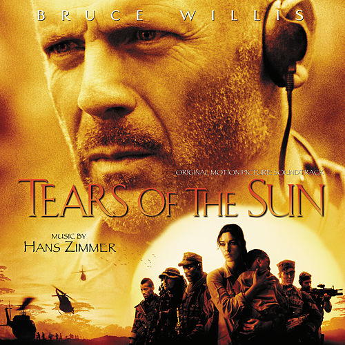 Tears Of The Sun (Original Motion Picture Soundtrack) by Hans Zimmer