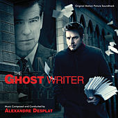 The Ghost Writer (Original Motion Picture Soundtrack) von Alexandre Desplat