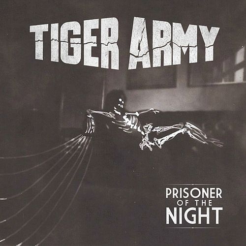 Prisoner of the Night by Tiger Army