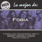 Rock En Espanol: Lo Mejor De Fobia by Fobia