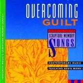 Overcoming Guilt: Integrity Music's Scripture Memory Songs by Scripture Memory Songs