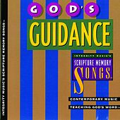 God's Guidance: Integrity Music's Scripture Memory Songs by Scripture Memory Songs