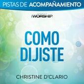 Como Dijiste by Christine D'Clario