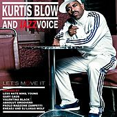 Let's Move It by Kurtis Blow and Jazz Voice