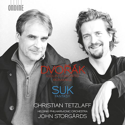 Dvořák: Violin Concerto in A Minor & Romance in F Minor - Suk: Fantasy in G Minor, Op. 24 by Christian Tetzlaff