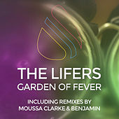 Garden of Fever - Single by The Lifers