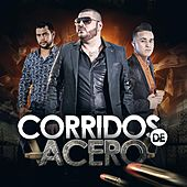 Corridos de Acero by Various Artists