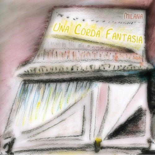 Una Corda Fantasia by Milana