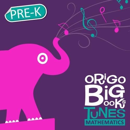 Origo Big Books Tunes: Mathematics Pre-K by Coles Whalen