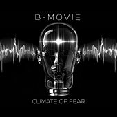 Climate of Fear by B-Movie