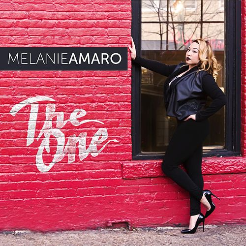 The One by Melanie Amaro