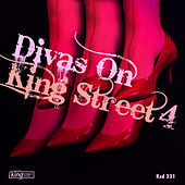 Divas on King Street 4 by Various Artists
