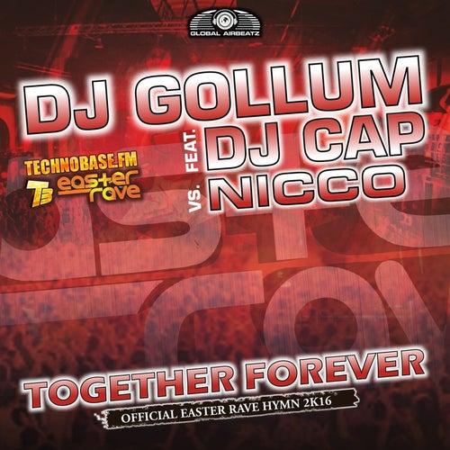Together Forever (Easter Rave Hymn 2k16) by DJ Gollum