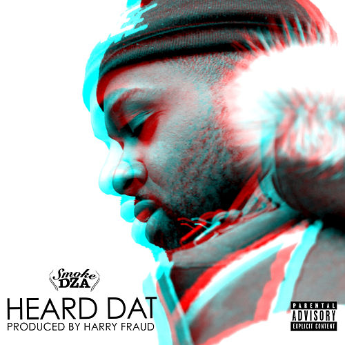 Heard Dat - Single von Smoke Dza