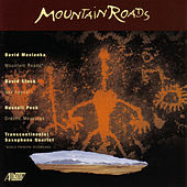 Mountain Roads by Transcontinental Saxophone Quartet