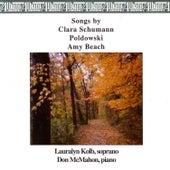 Songs by Clara Schumann, Poldowski and Amy Beach by Lauralyn Kolb