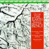 On This Day Earth Shall Ring! by Rooke Chapel Choir