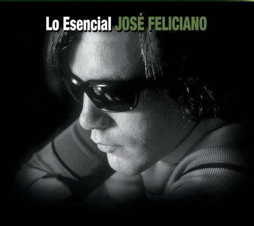 Lo Esencial by Jose Feliciano