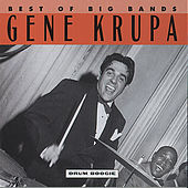 Drum Boogie (Best Of The Big Bands) by Gene Krupa And His Orchestra