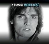 Lo Esencial by Miguel Bosé