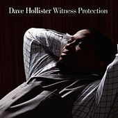 Witness Protection von Dave Hollister