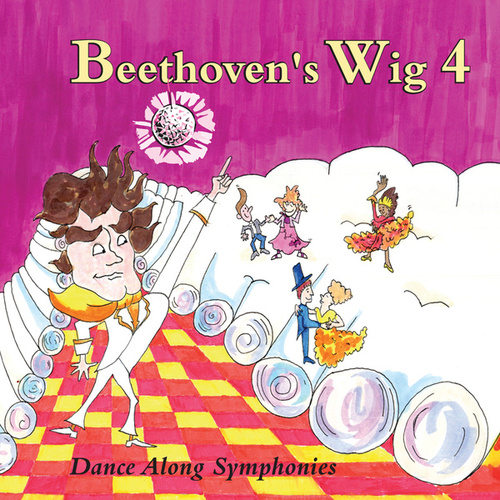 Beethoven's Wig 4: Dance Along Symphonies by Beethoven's Wig