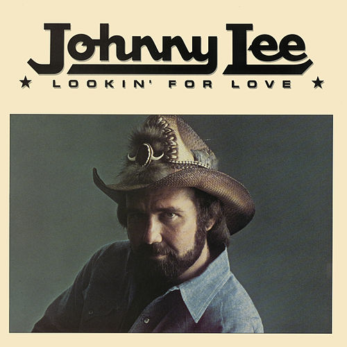 Lookin' For Love by Johnny Lee
