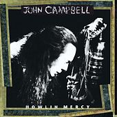 Howlin Mercy by John Campbell