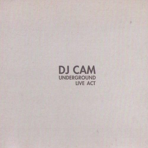 Underground Live Act by DJ Cam