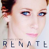 Another Storm by Renate